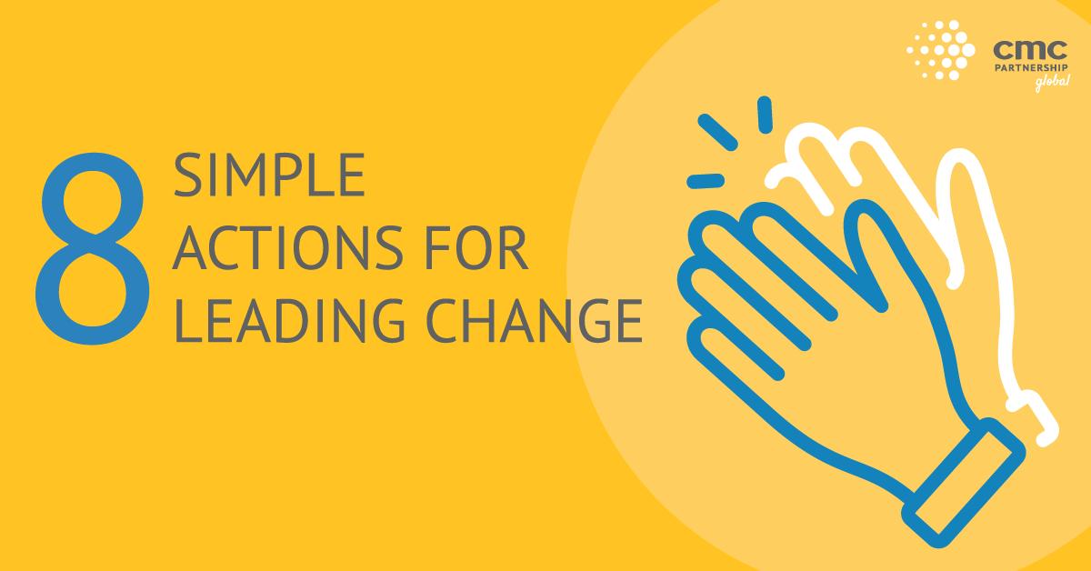8 semplici azioni per guidare con successo un cambiamento